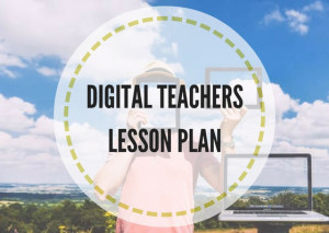 DIGITAL-TEACHERLESSON-PLAN-(1)