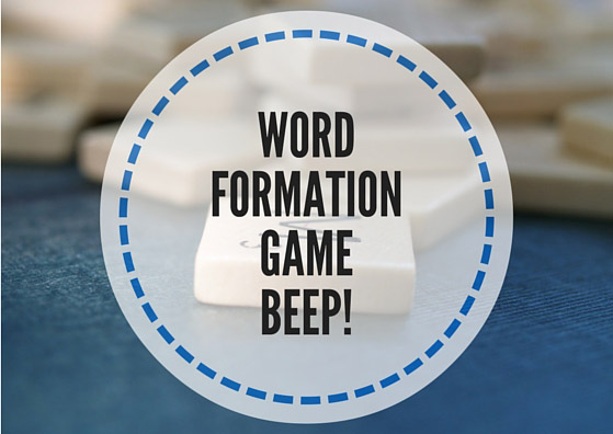Word formation game: Beep!