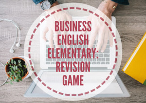 BUSINESS-ENGLISH-REVISION-GAME-(1)