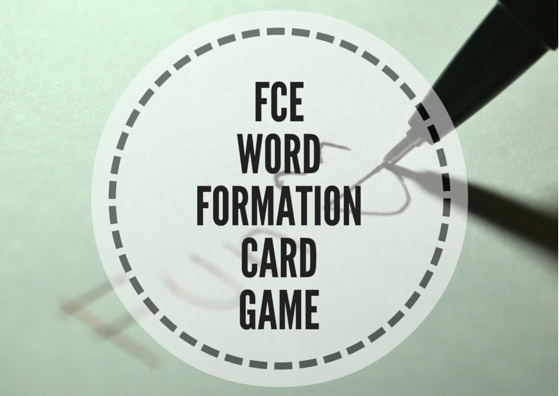 FCE: word formation card game