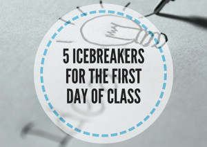 5-ICEBREAKERS-FOR-THE-FIRST-DAY-OF-CLASS