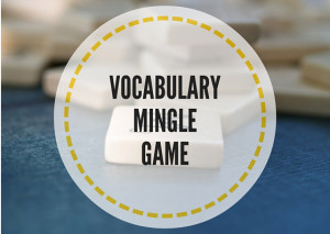 VOCABULARY-MINGLE-GAME