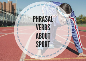 PHRASAL-VERBS-ABOUT-SPORT