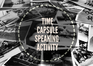 TIME-CAPSULE-SPEAKING-ACTIVITY