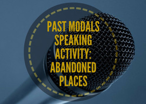 PAST-MODALSSPEAKINGACTIVITY