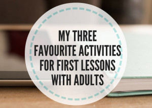 MY-FAVOURITE-ACTIVITIES-FOR-FIRST-LESSONS-WITH-ADULTS