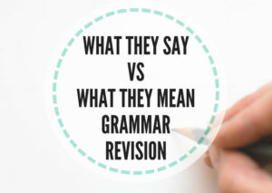 What they say vs what they mean grammar revision lesson plans this short activity shows how to use different viral posts to revise grammar structures i have tried it with students around b2 and c1 level thecheapjerseys Choice Image