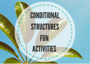 Conditional structures fun activities - Lesson Plans Digger