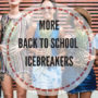 More back to school icebreakers